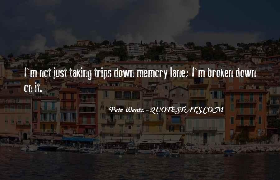 Quotes About Taking Trips #475483