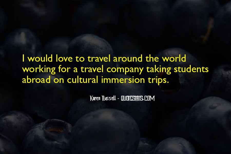 Quotes About Taking Trips #965462