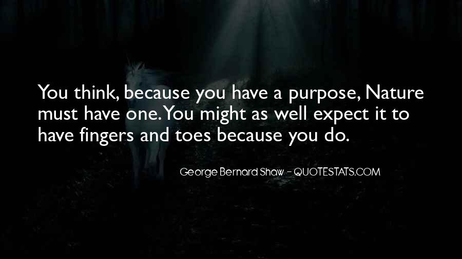 Quotes About Meaning And Purpose Of Life #1000194