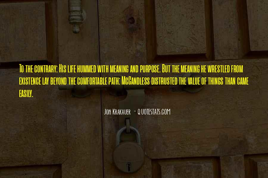 Quotes About Meaning And Purpose Of Life #1098817