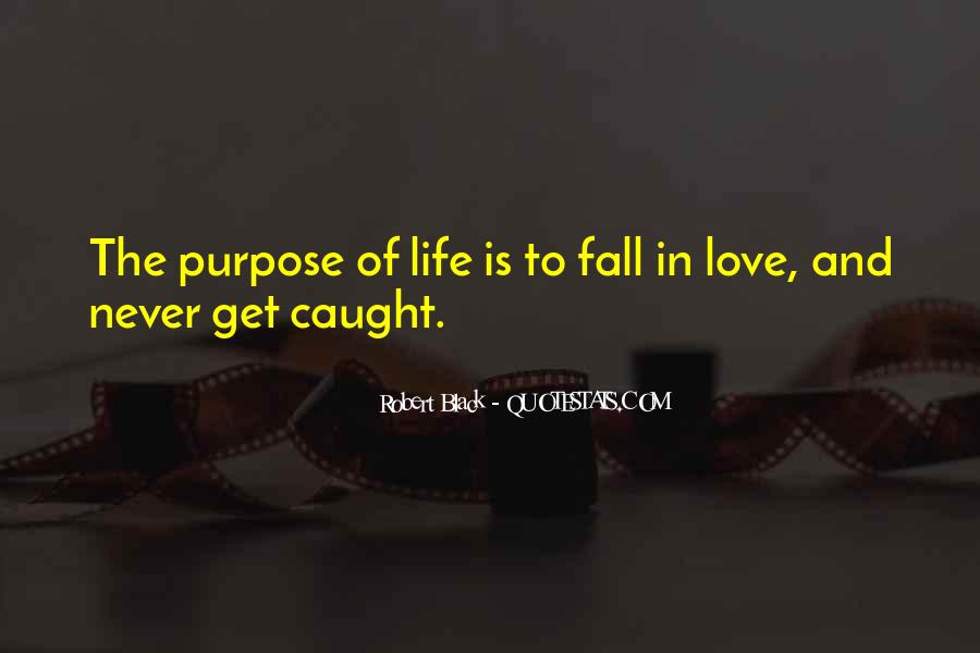 Quotes About Meaning And Purpose Of Life #1106911
