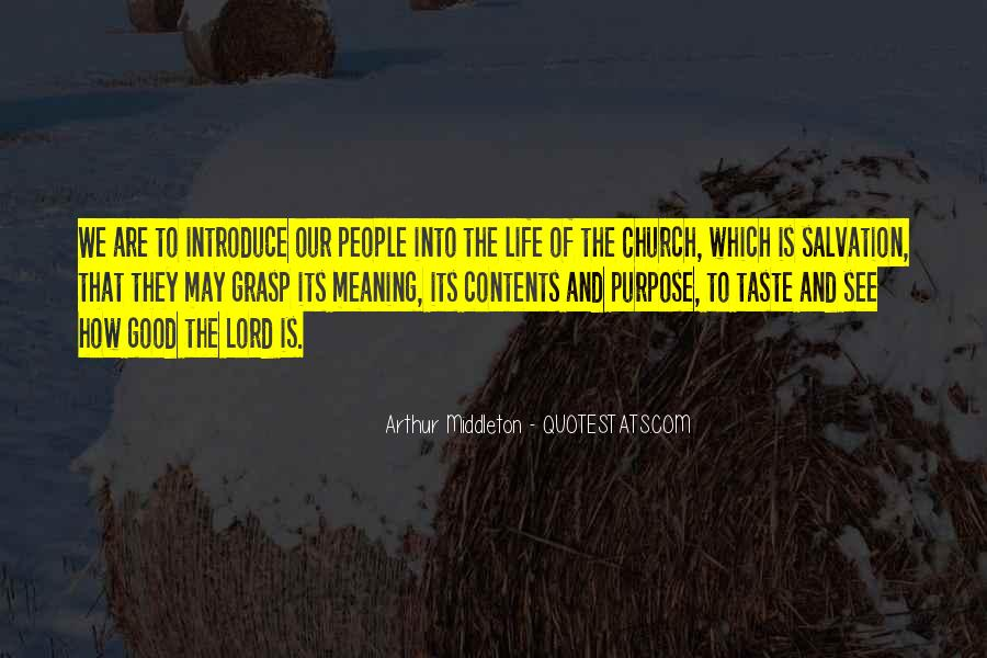 Quotes About Meaning And Purpose Of Life #1277907