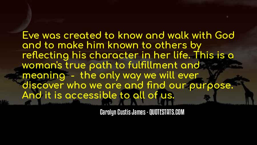 Quotes About Meaning And Purpose Of Life #1347917