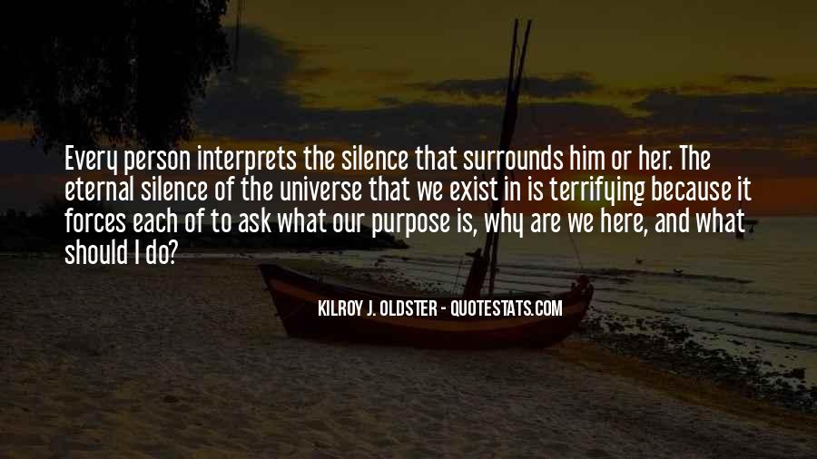 Quotes About Meaning And Purpose Of Life #1361210
