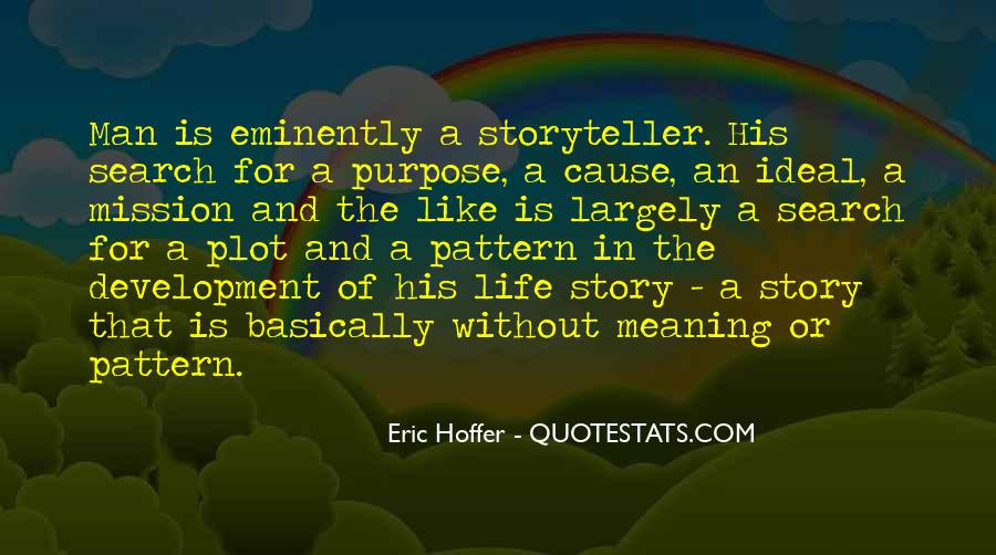 Quotes About Meaning And Purpose Of Life #196149
