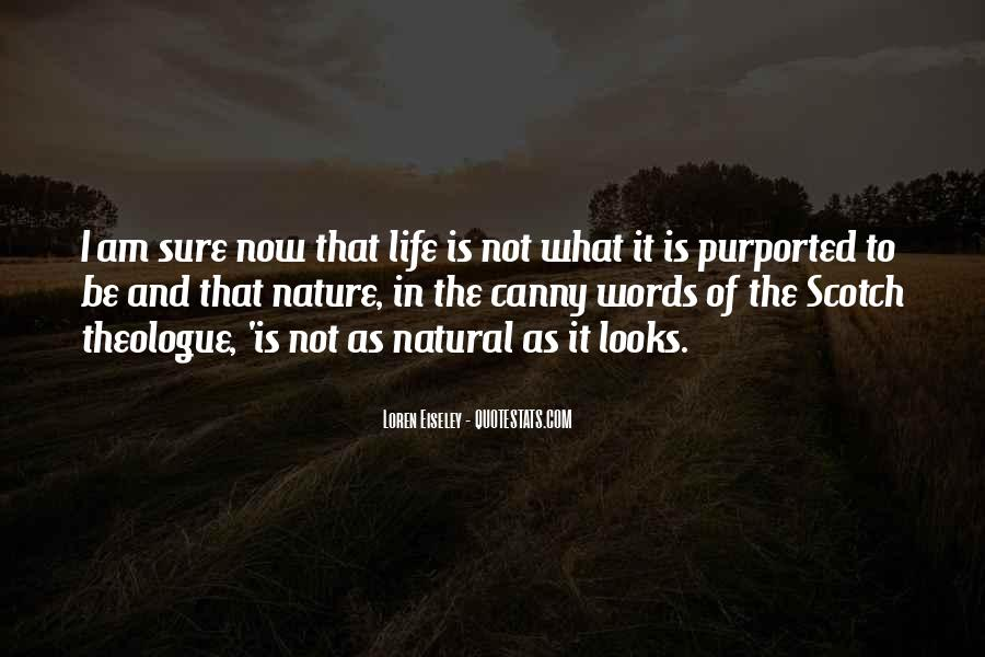 Quotes About Meaning And Purpose Of Life #475548