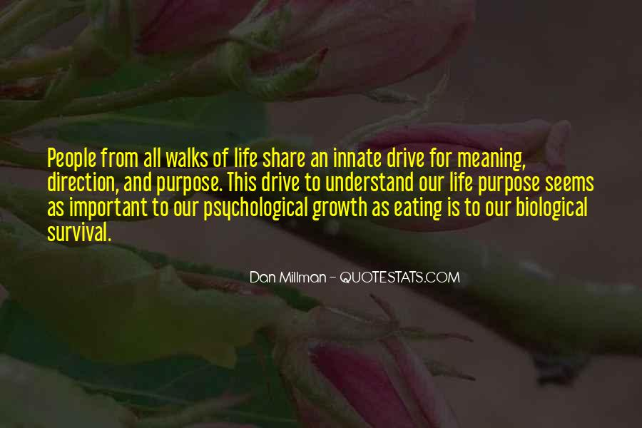 Quotes About Meaning And Purpose Of Life #543789