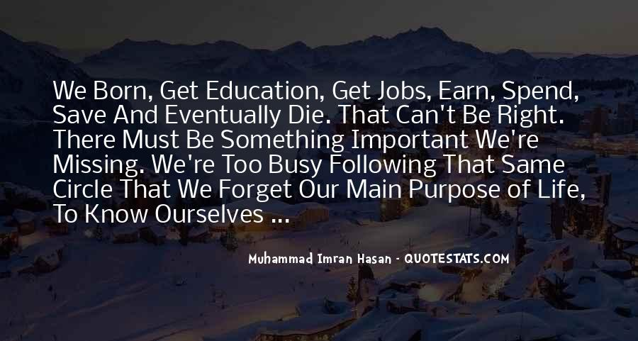 Quotes About Meaning And Purpose Of Life #624730