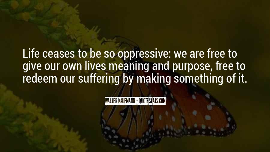 Quotes About Meaning And Purpose Of Life #655432