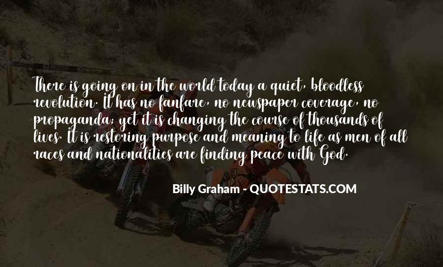 Quotes About Meaning And Purpose Of Life #705420