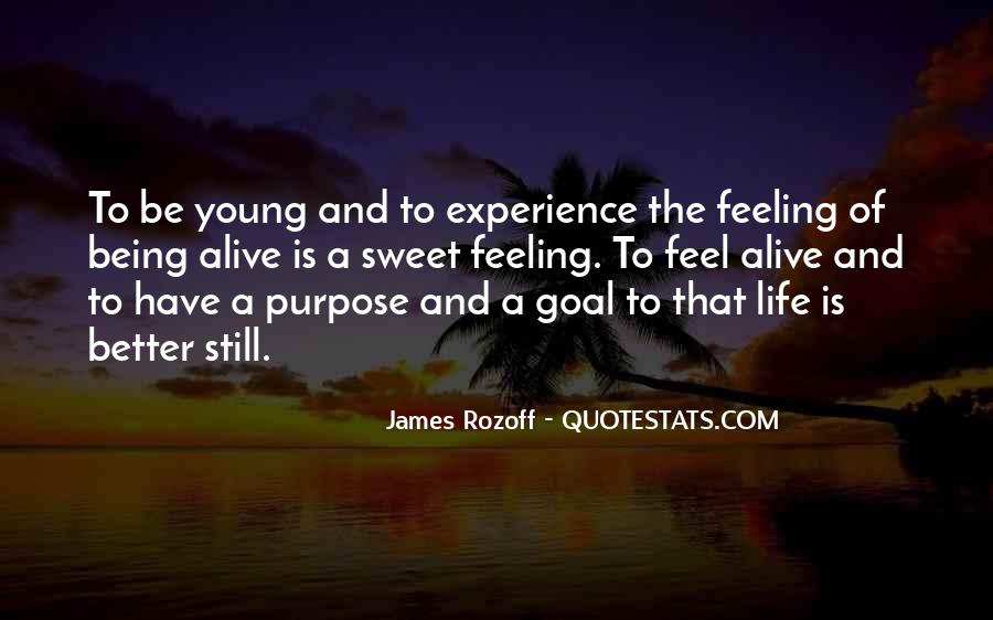 Quotes About Meaning And Purpose Of Life #842866