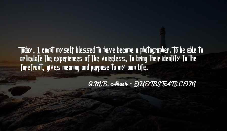 Quotes About Meaning And Purpose Of Life #859798