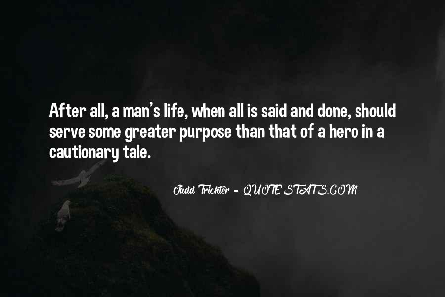 Quotes About Meaning And Purpose Of Life #881564