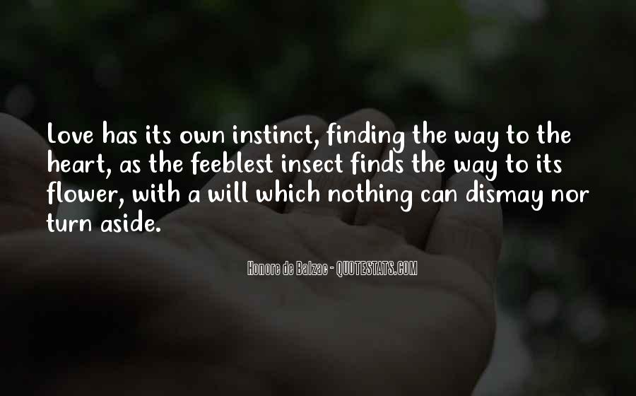 Quotes About Love Finding Its Way #1643188
