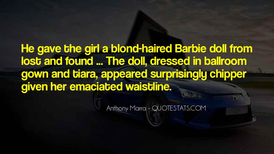 Quotes About Barbie Girl #613763
