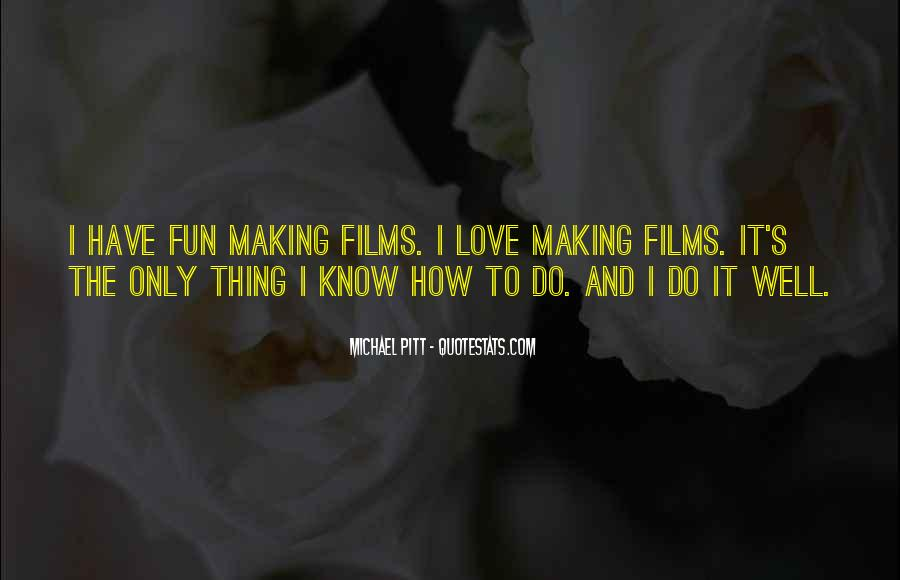 Quotes About Making Fun Of Love #284868