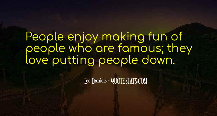 Quotes About Making Fun Of Love #555168