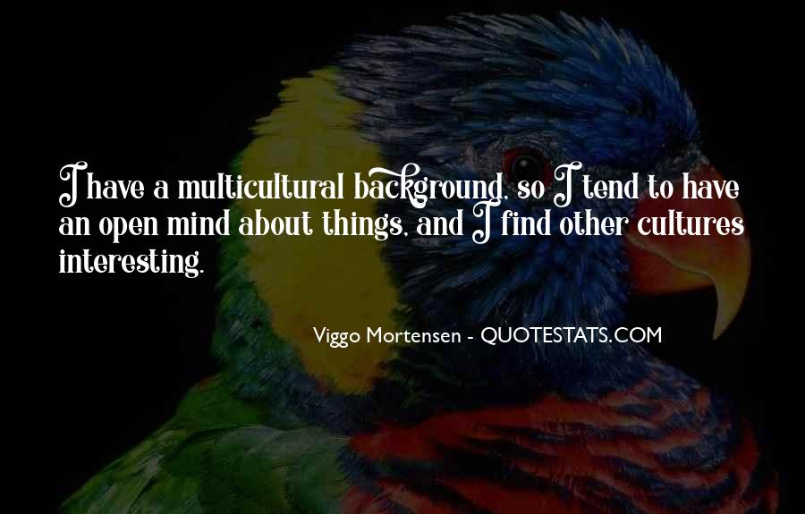 Quotes About Other Cultures #3771