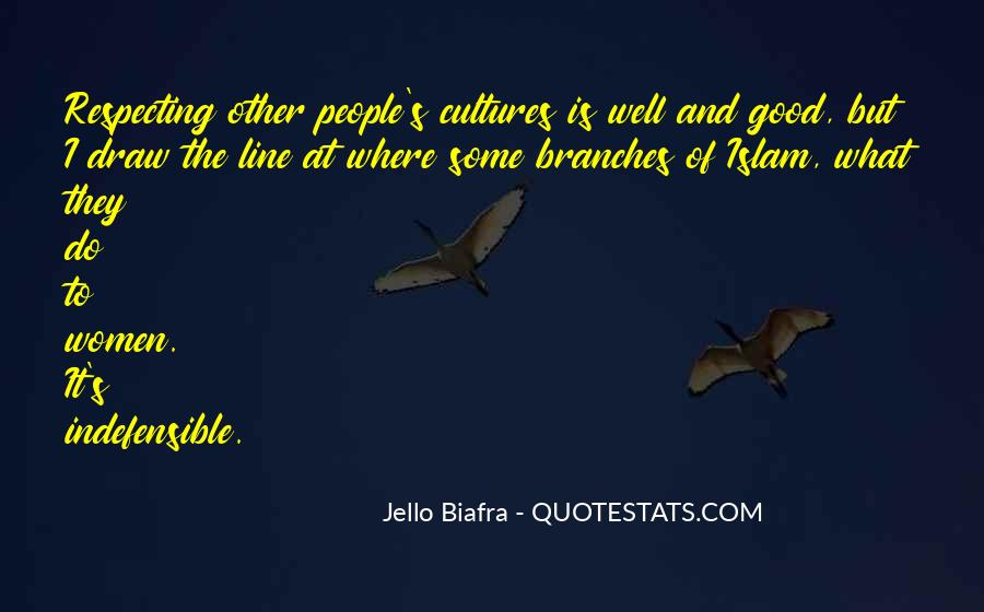 Quotes About Other Cultures #794072