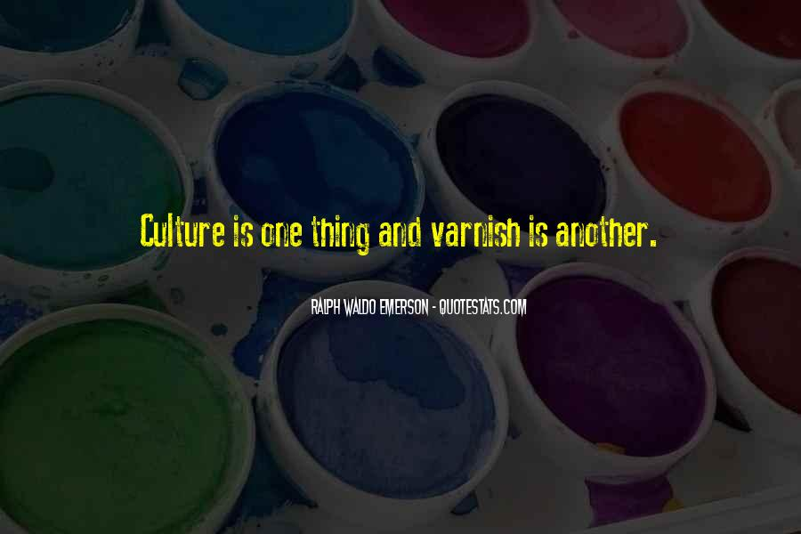 Quotes About Other Cultures #797570