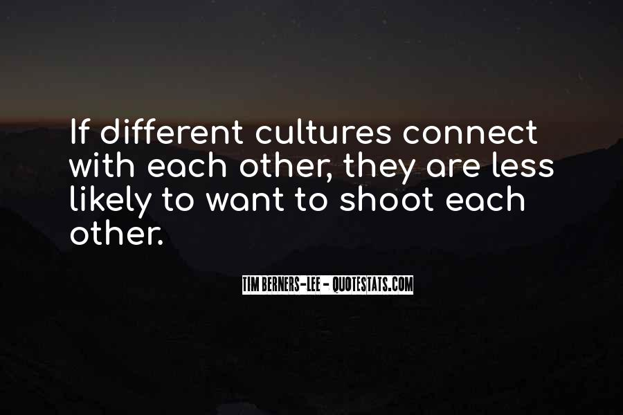 Quotes About Other Cultures #810529