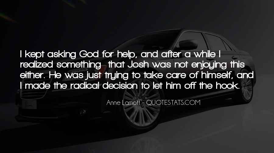 Quotes About Asking For Help To God #648302