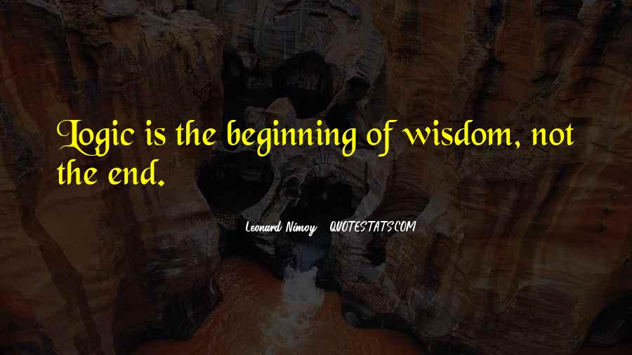 Quotes About Logic And Wisdom #1174809