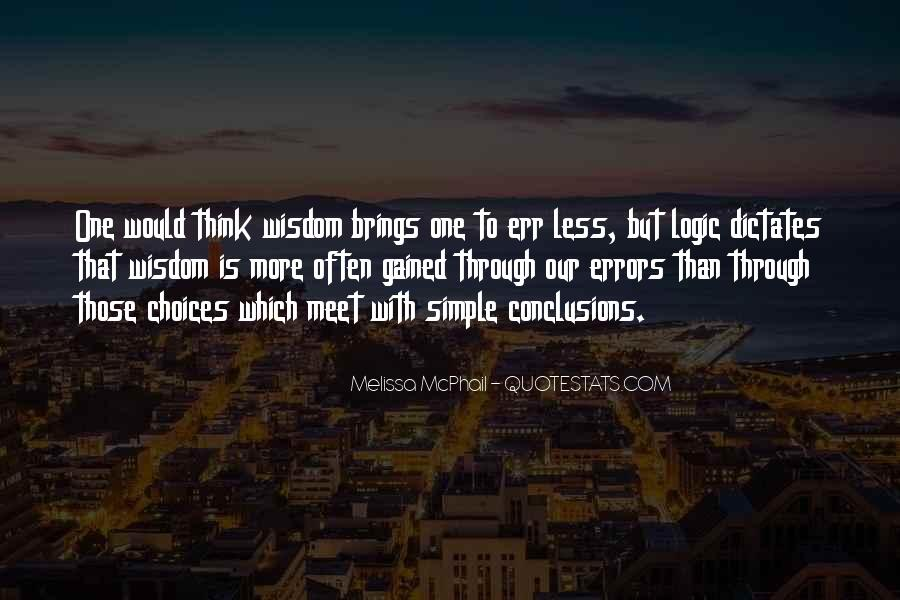 Quotes About Logic And Wisdom #1457216