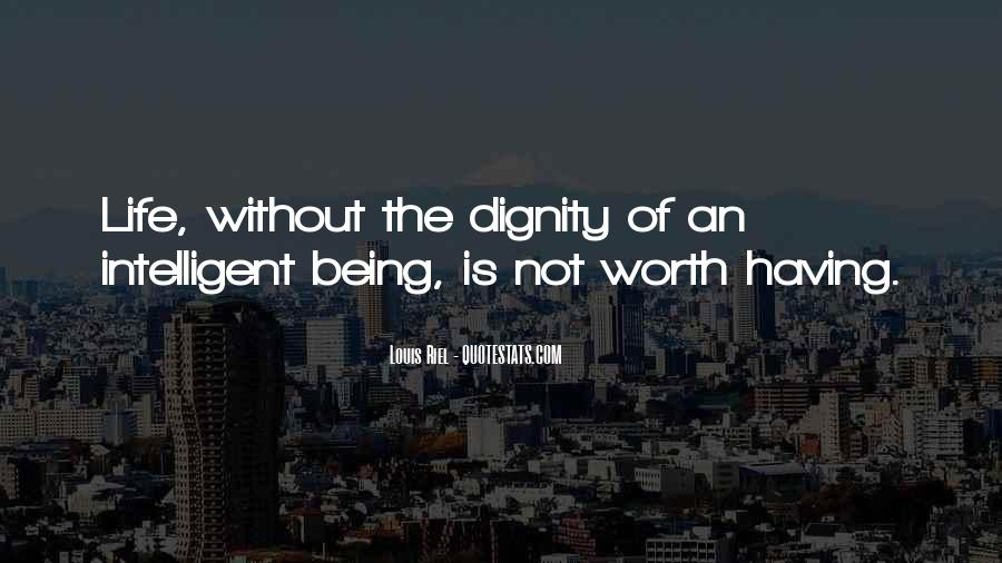 Quotes About Self Worth And Dignity #1293333