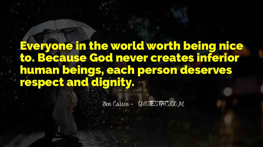 Quotes About Self Worth And Dignity #731102