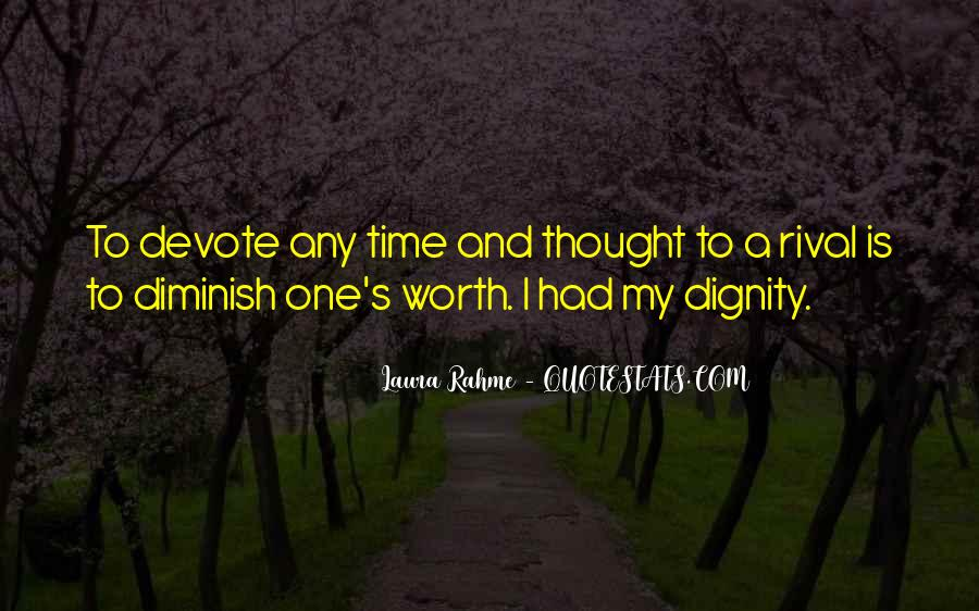 Quotes About Self Worth And Dignity #748502