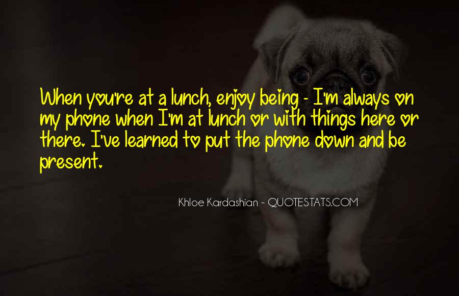 Quotes About Being Put Down #1219465