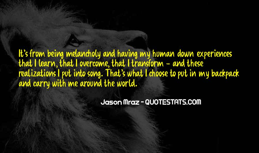 Quotes About Being Put Down #1437475