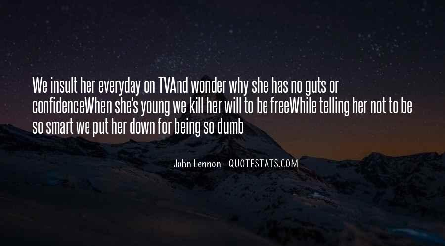 Quotes About Being Put Down #236314
