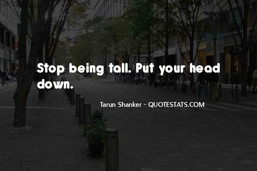 Quotes About Being Put Down #542186