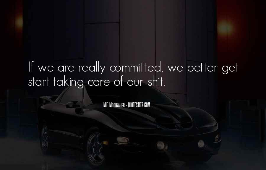 Quotes About Not Taking Care Of Yourself #10995