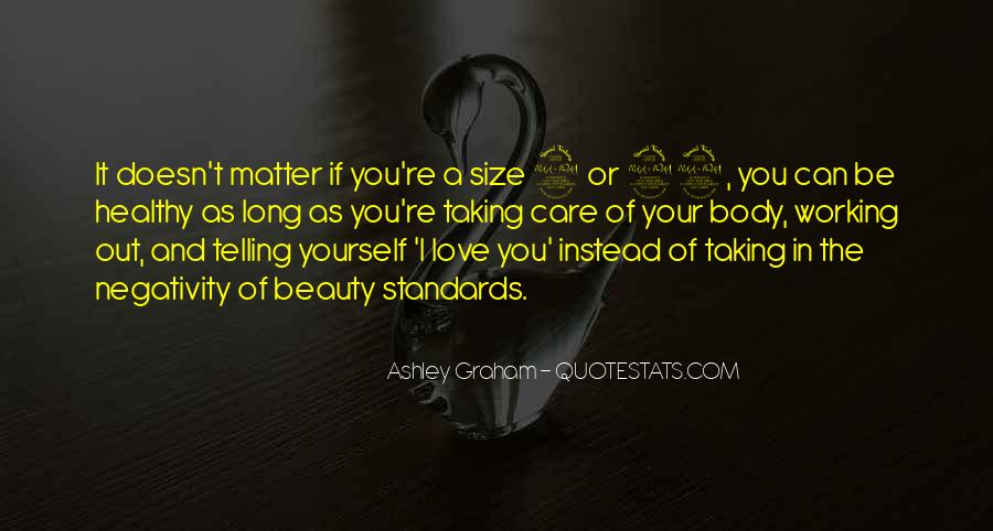 Quotes About Not Taking Care Of Yourself #27740