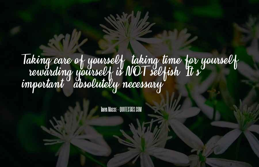 Quotes About Not Taking Care Of Yourself #507017