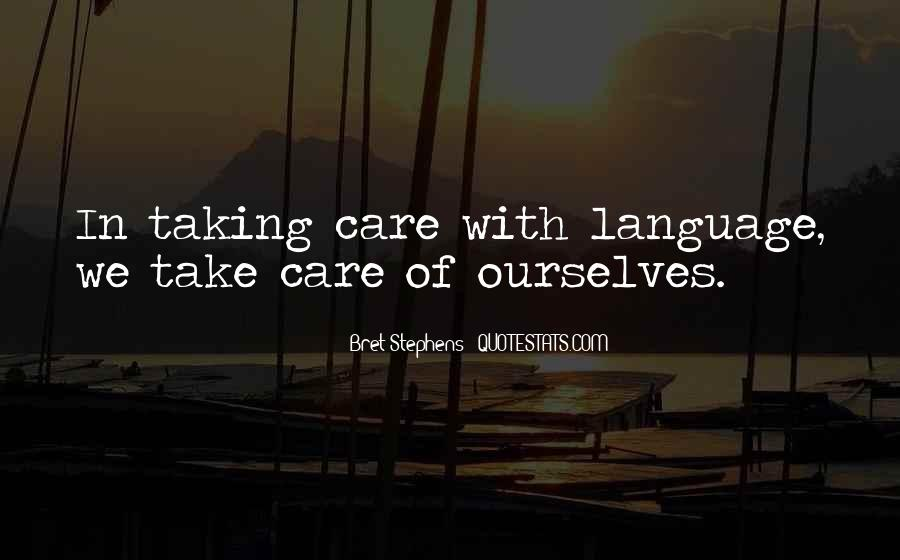 Quotes About Not Taking Care Of Yourself #58535