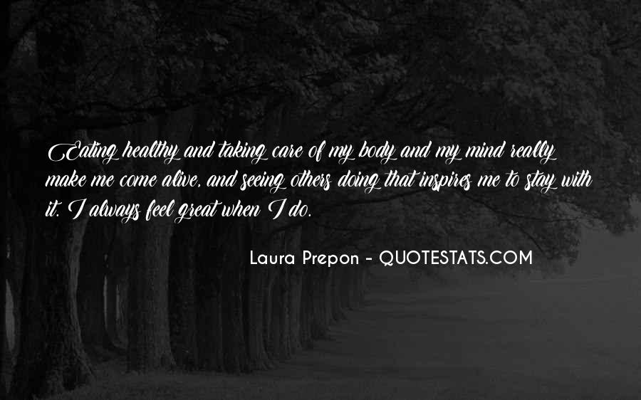 Quotes About Not Taking Care Of Yourself #75371