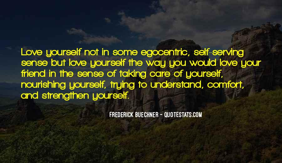 Quotes About Not Taking Care Of Yourself #756718