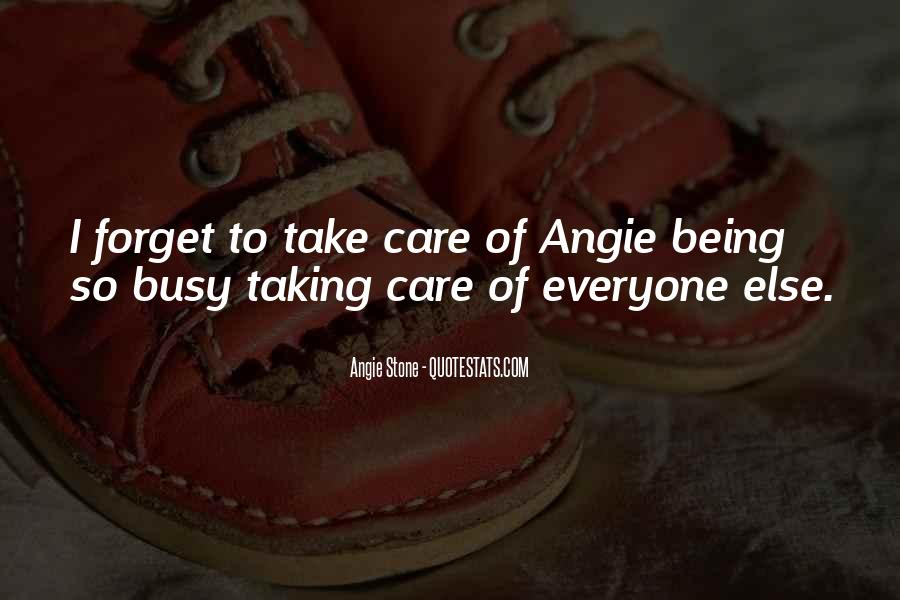 Quotes About Not Taking Care Of Yourself #89961