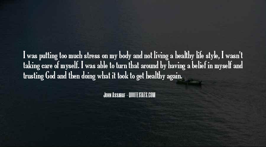 Quotes About Not Taking Care Of Yourself #93607