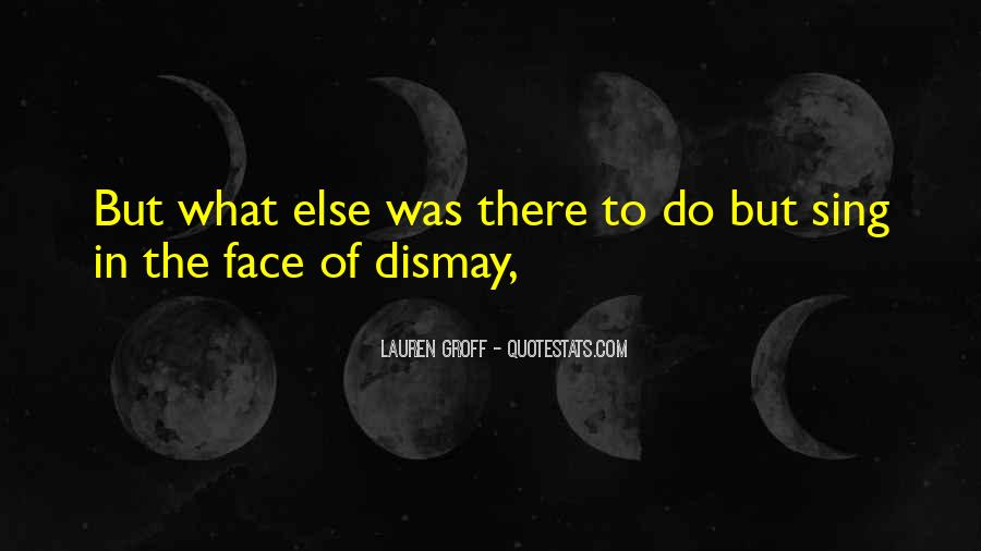Quotes About Dismay #69656