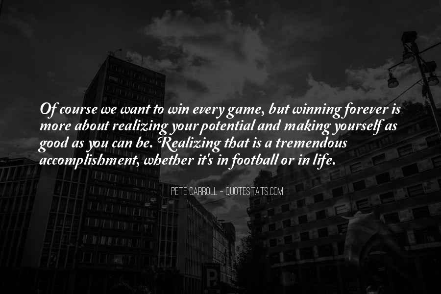 Quotes About Realizing Potential #1455580