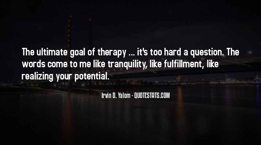 Quotes About Realizing Potential #1696036