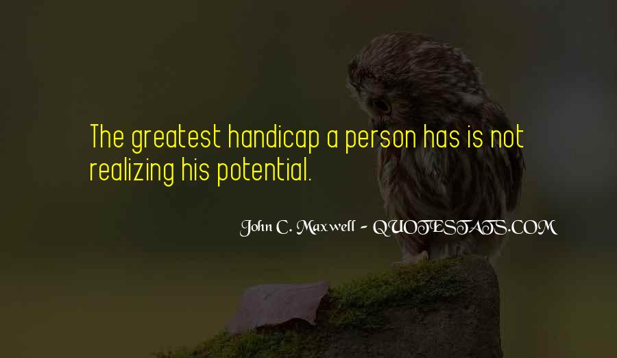Quotes About Realizing Potential #232265