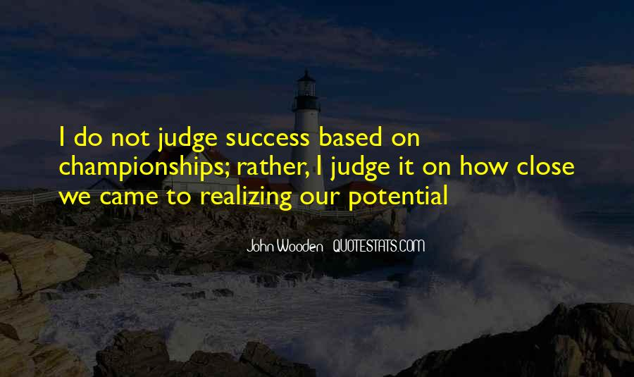Quotes About Realizing Potential #414877