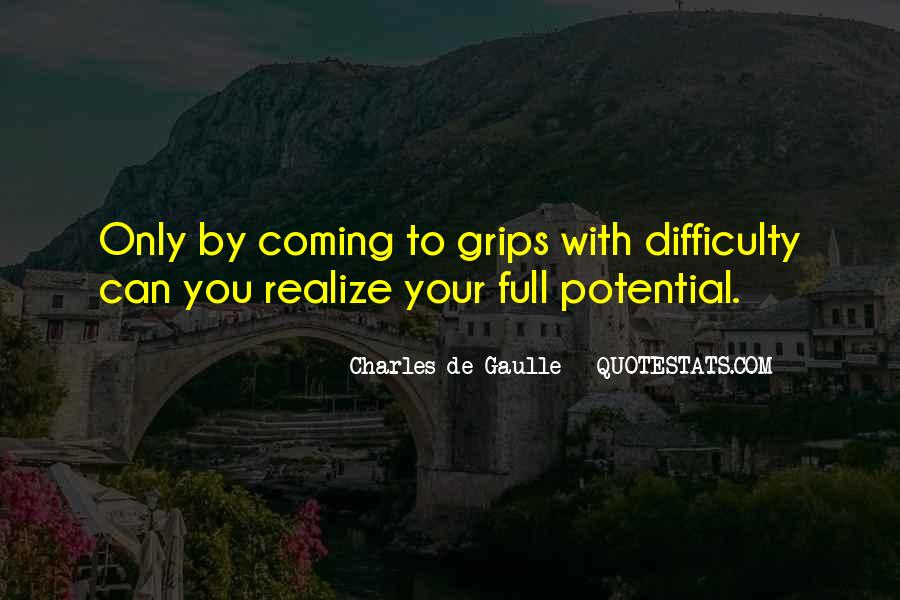 Quotes About Realizing Potential #782563