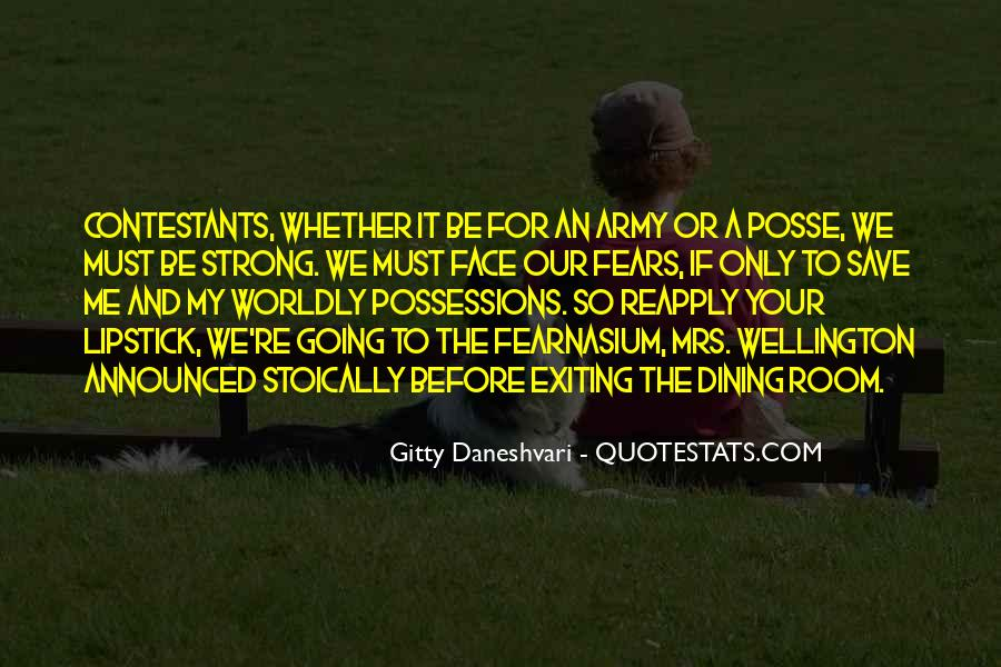 Quotes About Worldly Possessions #1329974